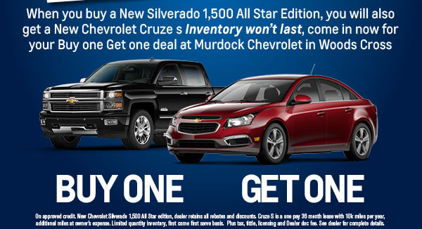 Buy a New Silverado 1,500 all star edition you will also get a New Chevy Cruze s
